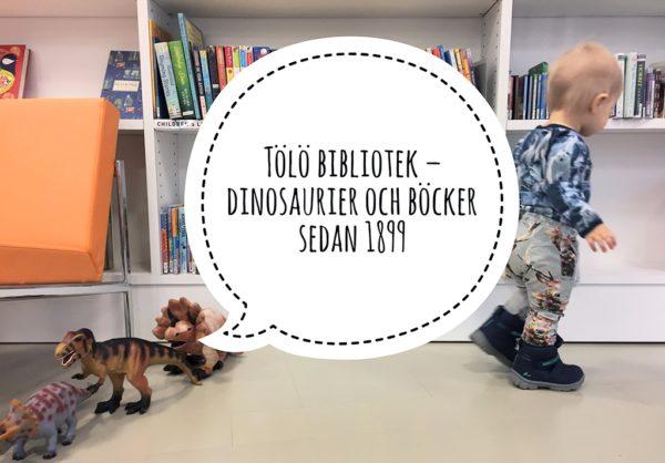 Tölö bibliotek – dinosaurier och böcker sedan 1899.